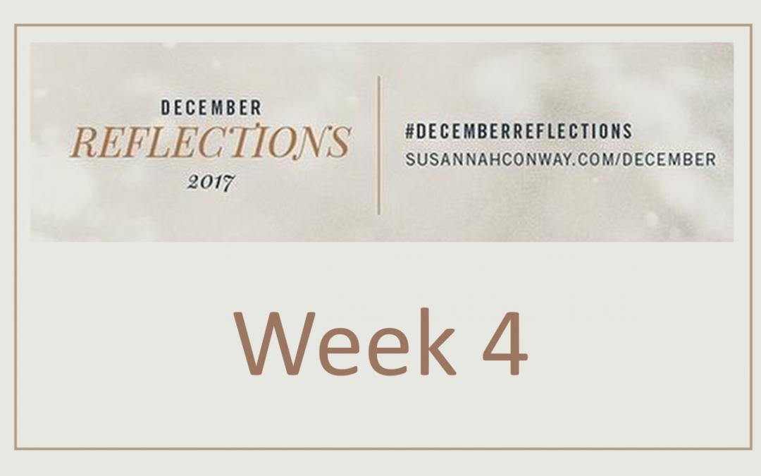 December Reflections – Part 4