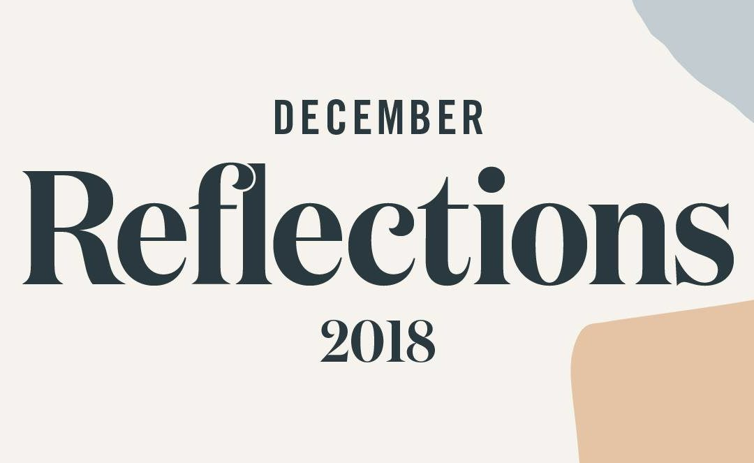 December Reflections 2018