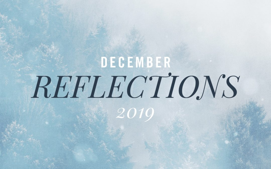 December Reflections 2019