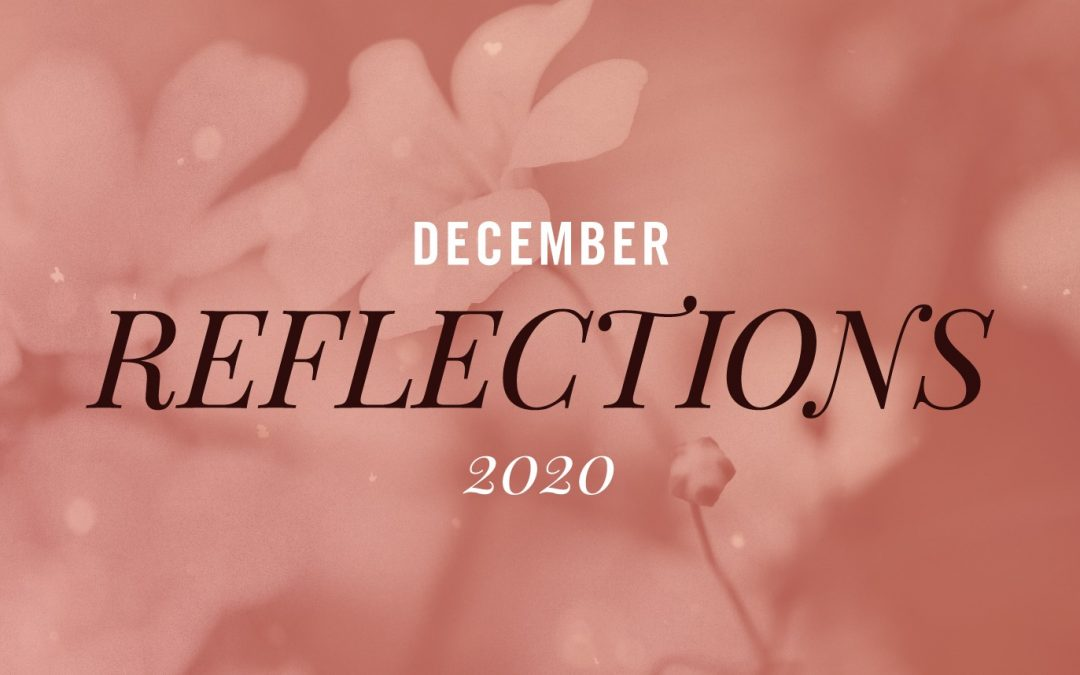 December Reflections 2020